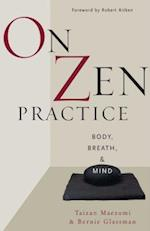 On Zen Practice af Robert Aitken, John Daishin Buksbazen, Taizan Maezumi