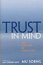 Trust in Mind af Jan Chozen Bays, Mu Soeng