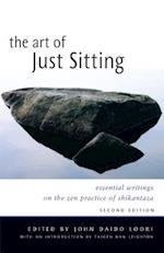 The Art of Just Sitting af John Daido Loori, Taigen Dan Leighton