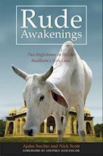 Rude Awakenings af Nick Scott, Ajahn Sucitto, Stephen Batchelor