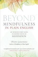 Beyond Mindfulness in Plain English