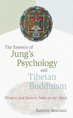 Essence of Jung's Psychology and Tibetan Buddhism