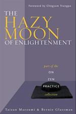 Hazy Moon of Enlightenment af Bernie Glassman, Taizan Maezumi