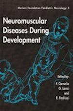 Neuromuscular Diseases During Development (Mariani Foundation Paediatric Neurology S, nr. 5)