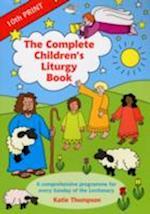 The Complete Children's Liturgy Book