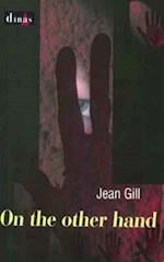 On the Other Hand af Jean Gill