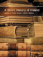 Short History of Ireland (Pocket Guides)