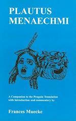 Plautus: Menaechmi: A Companion to the Penguin Translation
