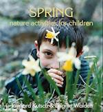 Spring Nature Activities for Children (Nature Activites for Children)
