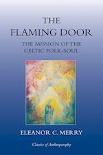 The Flaming Door (Classics of Anthroposophy)