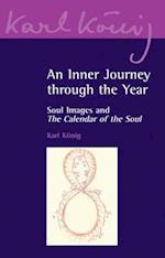 An Inner Journey Through the Year (Karl Konig Archive, nr. 6)