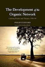 The Development of the Organic Network