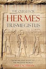Quest For Hermes Trismegistus af Gary Lachman