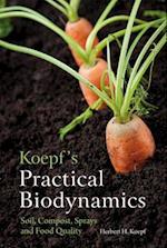 Koepf's Practical Biodynamics