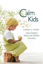 Calm Kids af Lorraine Murray
