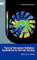 Thermal Microwave Radiation (Iee Electromagnetic Waves)