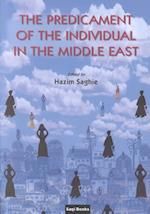 The Predicament of the Individual in the Middle East