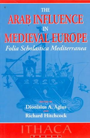 The Arab Influence in Medieval Europe