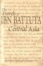 Travels of Ibn Battuta to Central Asia af Ibn Batuta, Ibrahimov Nematulla Ibrahimovich, Ibn