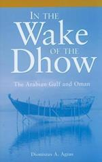 In the Wake of the Dhow af Dionisius A. Agius