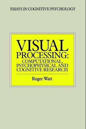 Visual Processing: Computational, Psychophysical and Cognitive Research
