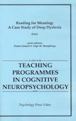 Reading for Meaning (Teaching Programmes in Cognitive Neuropsychology)