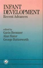 Infant Development af Alan Slater, George Butterworth, J. Gavin Bremner