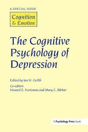 The Cognitive Psychology of Depression