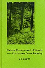 Natural Management of Woods (Forestry S, nr. 2)