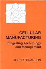 Cellular Manufacturing (Engineering Management S, nr. 2)