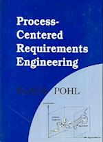 Process-centered Requirements Engineering (Advanced Software Development S, nr. 5)