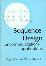 Sequence Design for Communications Applications (Electronic Electrical Engineering Research Studies Communications Systems Techniques Applications S, nr. 1)