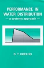 Performance in Water Distribution (Water Engineering Management S, nr. 1)