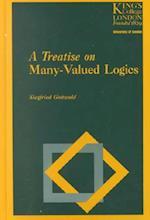 A Treatise on Many-valued Logic (Studies in Logic Computation, nr. 9)
