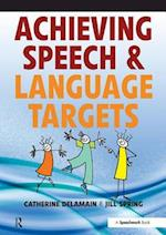 Achieving Speech and Language Targets