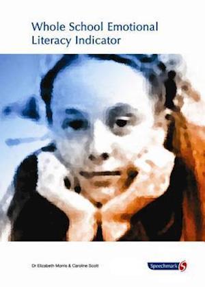 Whole School Emotional Literacy Indicator