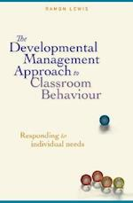 The Developmental Management Approach to Classroom Behaviour af R. Lewis, Ramon Lewis, Lewis