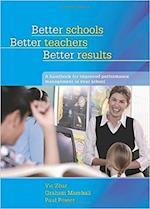 Better Schools, Better Teachers, Better Results af Graham Marshall, Paul Power, Vic Zbar