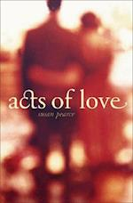 Acts of Love af Susan Pearce