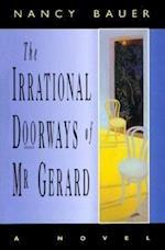 Irrational Doorways of MR Gera