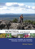 Hiking Trails of Montr?al and Beyond