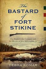 The Bastard of Fort Stikine