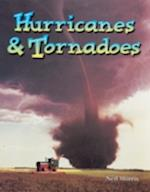 Hurricanes and Tornadoes (Wonders of Our World S)