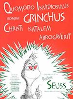 Quomodo Invidiosulus Nomine Grinchus Christi Natalem Abrogaverit af Dr. Seuss