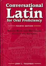 Conversational Latin for Oral Proficiency