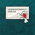Spiderwoman's Dream