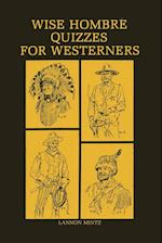Wise Hombre Quizzes for Westerners
