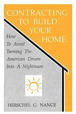 Contracting to Build Your Home
