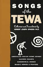 Songs of the Tewa af Herbert Joseph Spinden