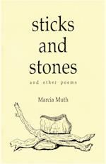 Sticks and Stones and Other Poems